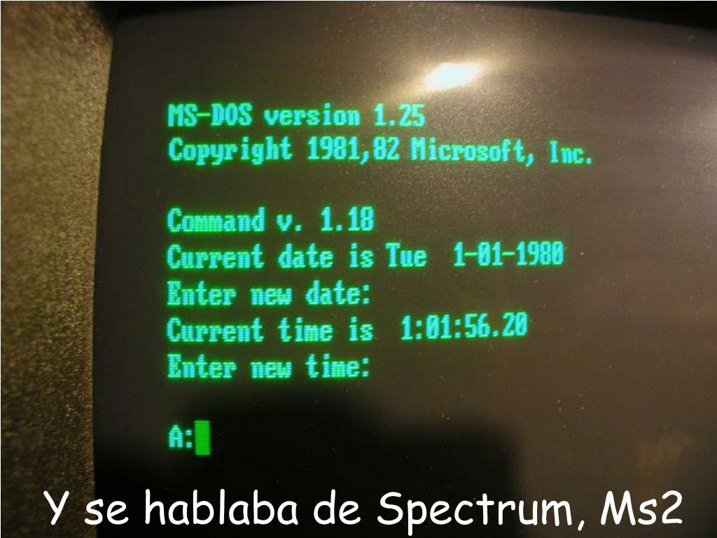 Y se hablaba de Spectrum, Ms2