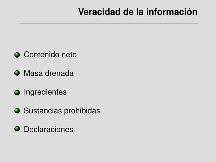 Veracidad de la información