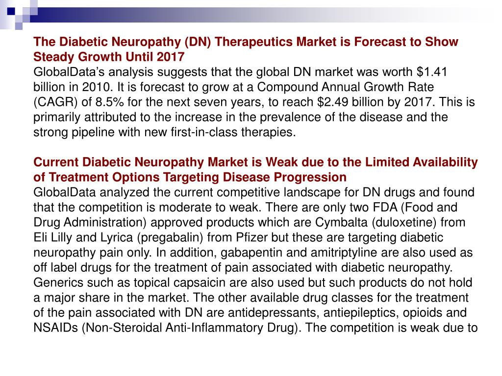 The Diabetic Neuropathy (DN) Therapeutics Market is Forecast to Show Steady Growth Until 2017