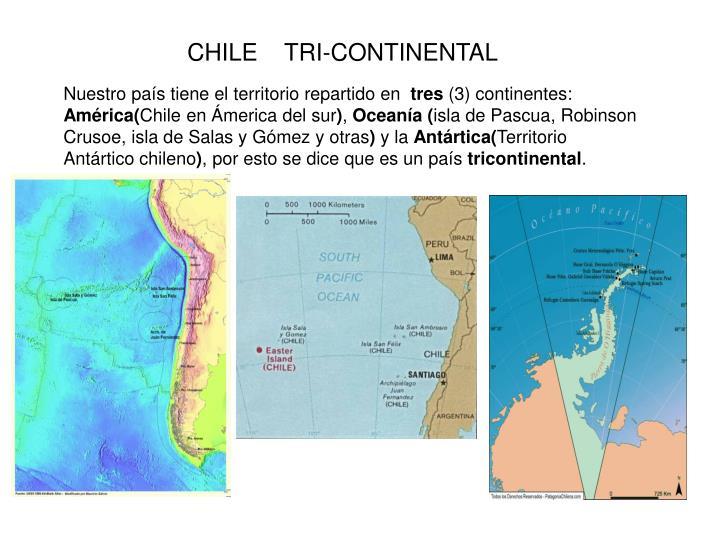 CHILE    TRI-CONTINENTAL