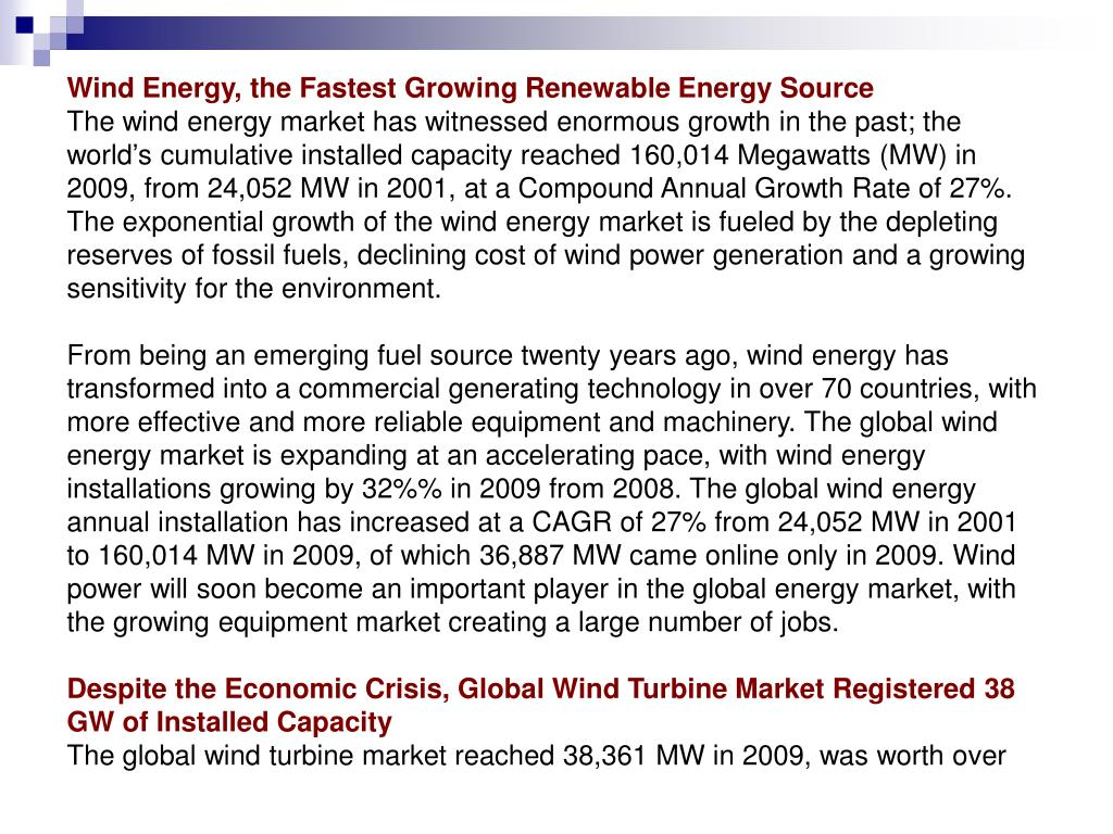 Wind Energy, the Fastest Growing Renewable Energy Source