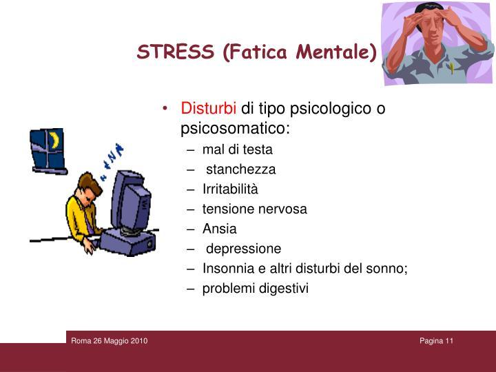 STRESS (Fatica Mentale)