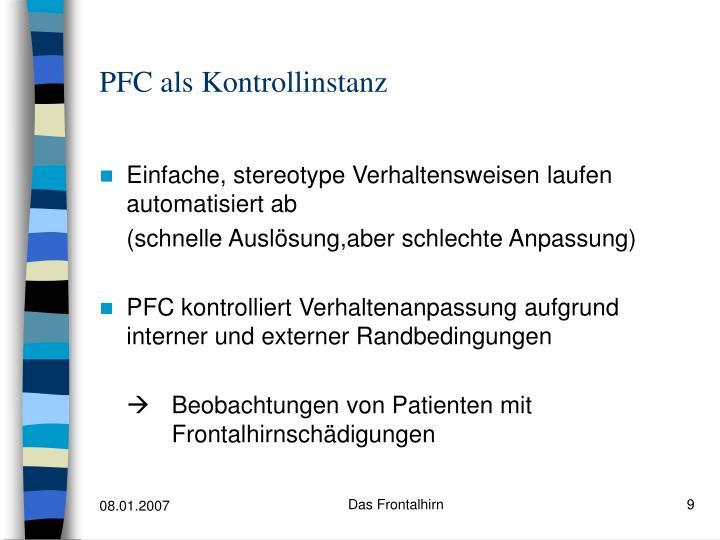 PFC als Kontrollinstanz