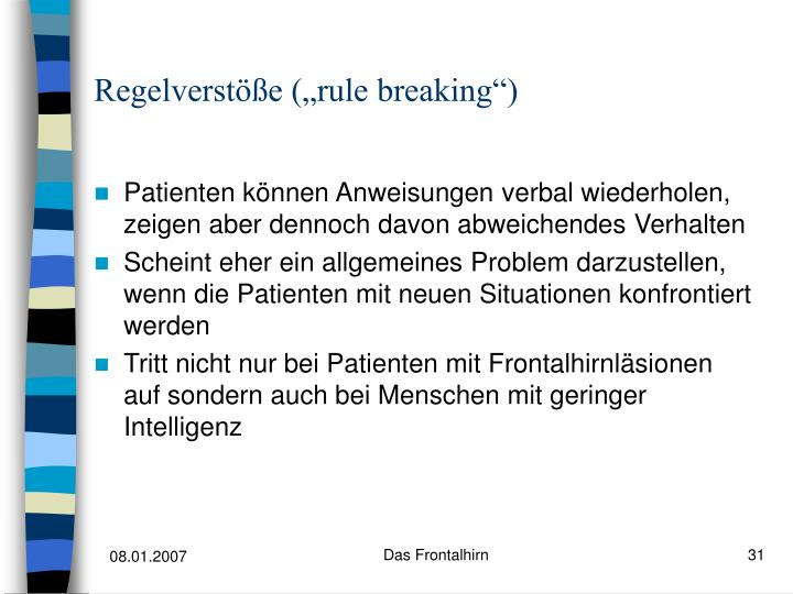 "Regelverstöße (""rule breaking"")"