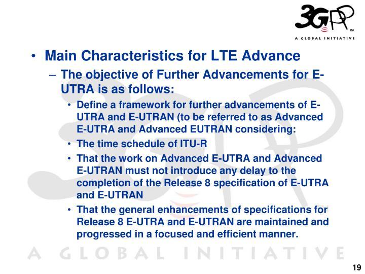 Main Characteristics for LTE Advance
