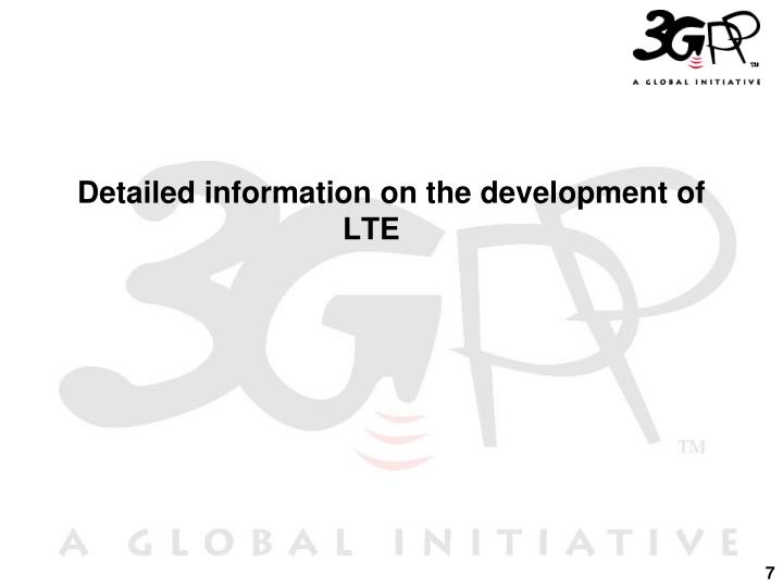 Detailed information on the development of LTE