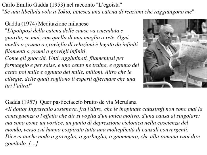 "Carlo Emilio Gadda (1953) nel racconto ""L'egoista"""