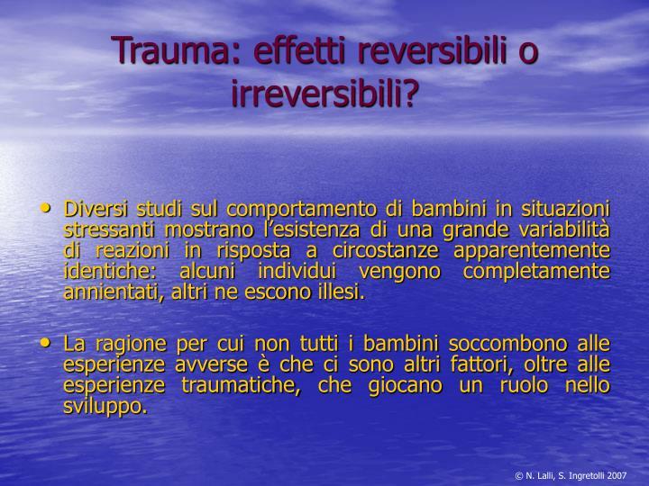 Trauma: effetti reversibili o irreversibili?