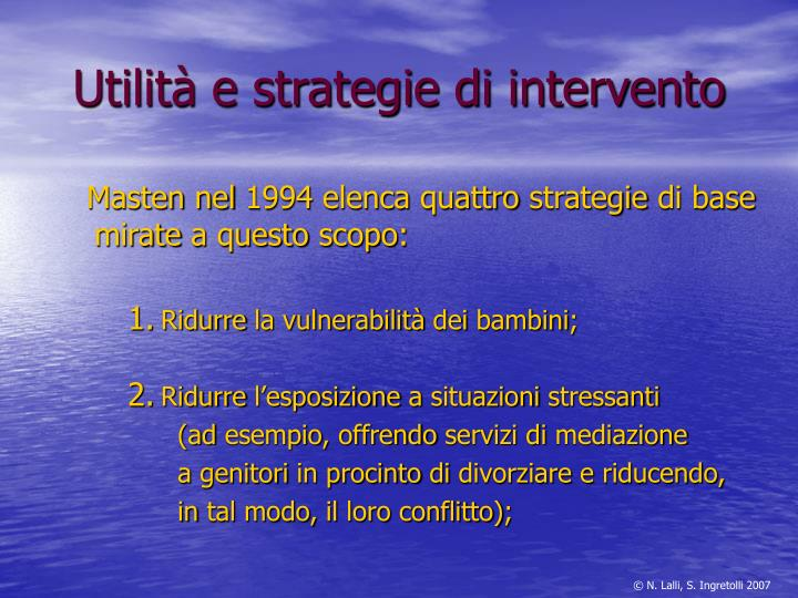 Utilità e strategie di intervento