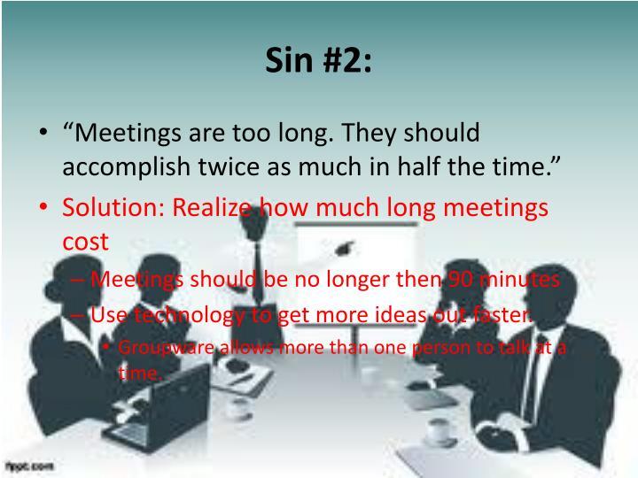 Sin #2: