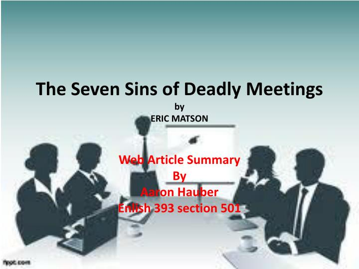 The seven sins of deadly meetings by eric matson