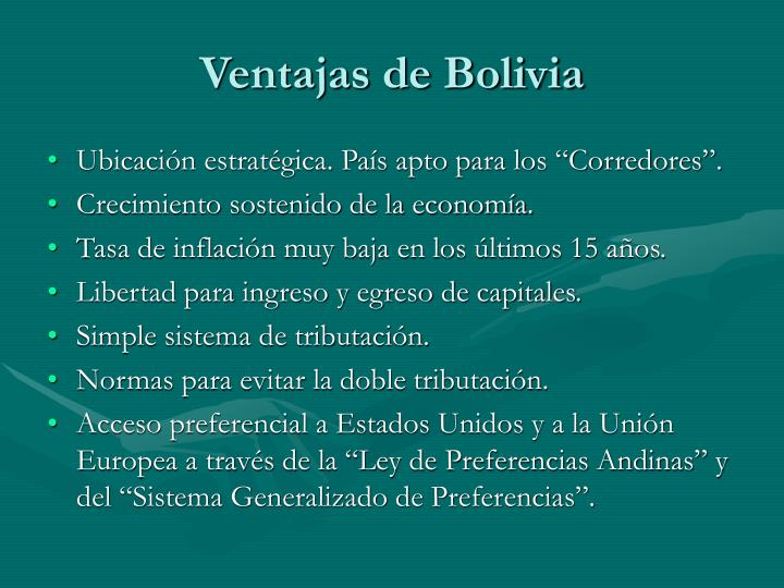 Ventajas de Bolivia