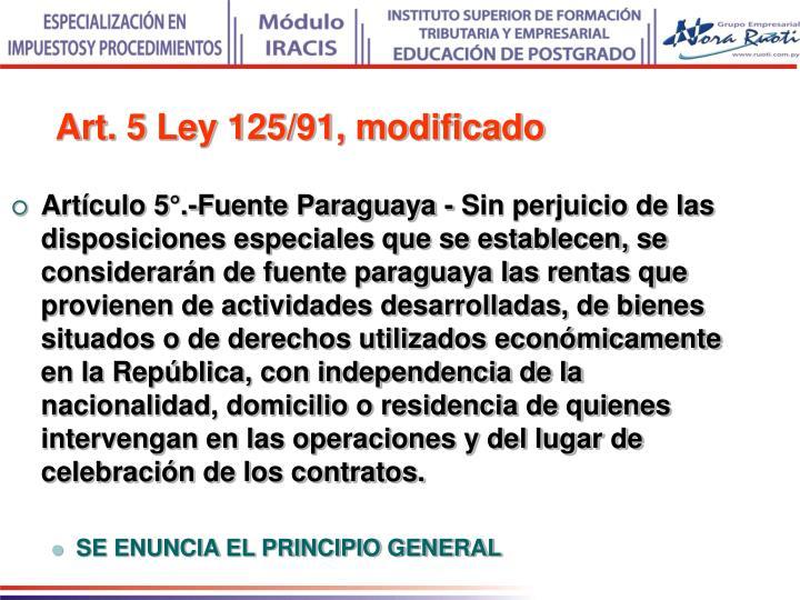 Art. 5 Ley 125/91, modificado
