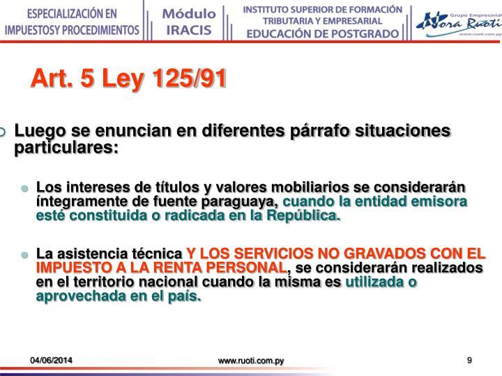 Art. 5 Ley 125/91
