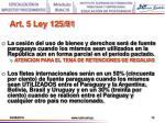 art 5 ley 125 911