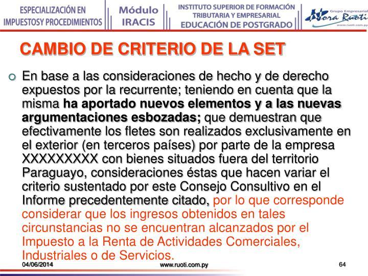 CAMBIO DE CRITERIO DE LA SET