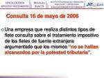 consulta 16 de mayo d e 2006