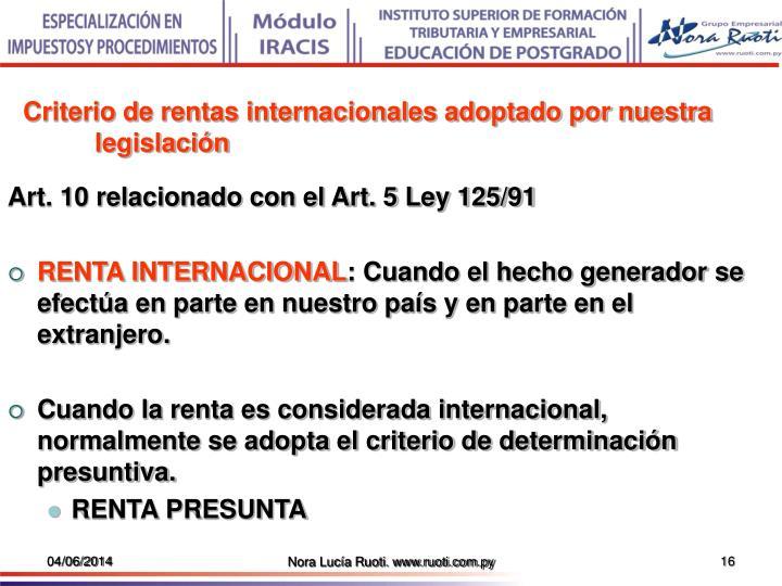 Criterio de rentas internacionales adoptado por nuestra legislación