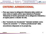 criterio jurisdiccional