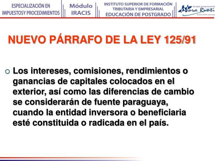 NUEVO PÁRRAFO DE LA LEY 125/91