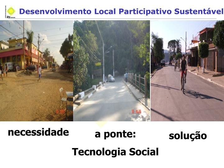 Desenvolvimento Local Participativo Sustentável