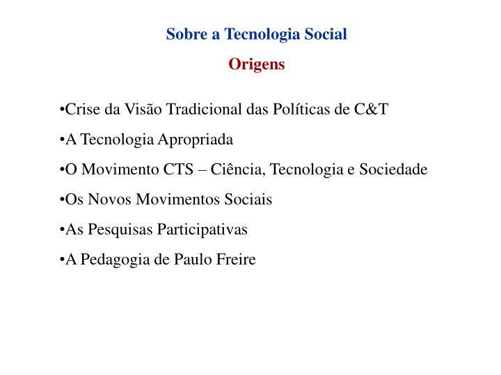 Sobre a Tecnologia Social