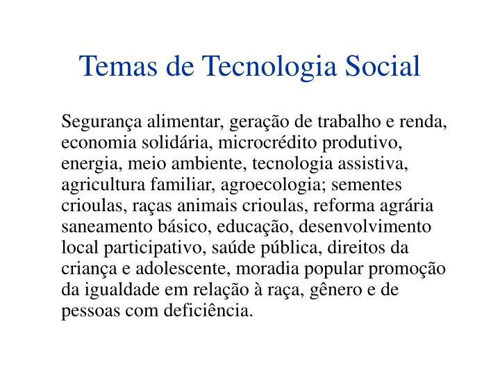 Temas de Tecnologia Social