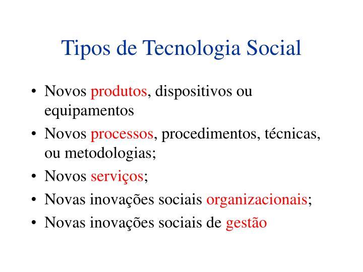 Tipos de Tecnologia Social