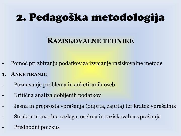 2. Pedagoška metodologija
