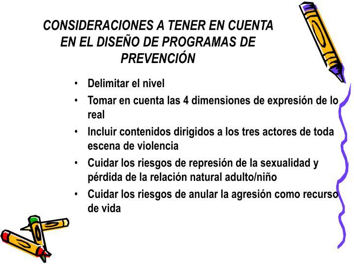 CONSIDERACIONES A TENER EN CUENTA EN EL DISEÑO DE PROGRAMAS DE PREVENCIÓN