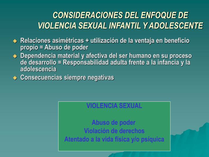 CONSIDERACIONES DEL ENFOQUE DE VIOLENCIA SEXUAL INFANTIL Y ADOLESCENTE