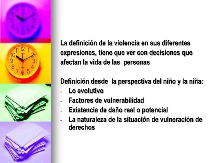 La definición de la violencia en sus diferentes