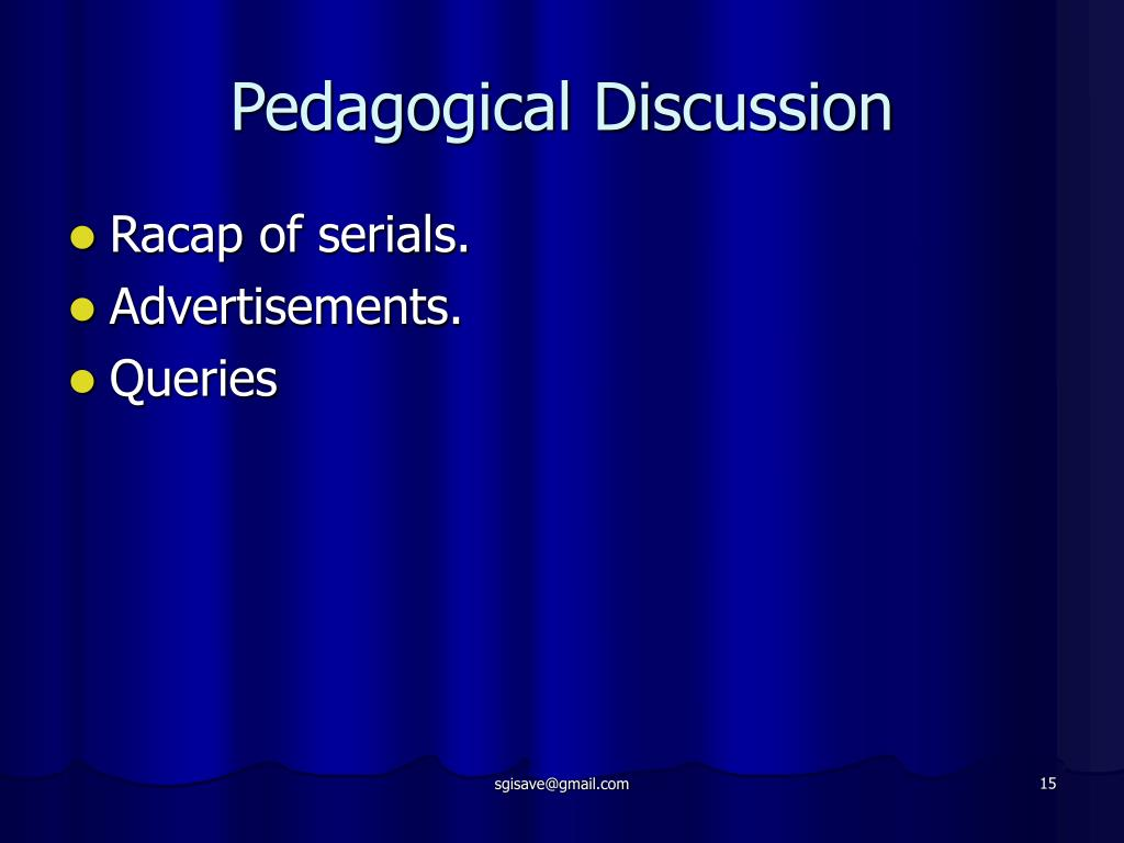 Pedagogical Discussion