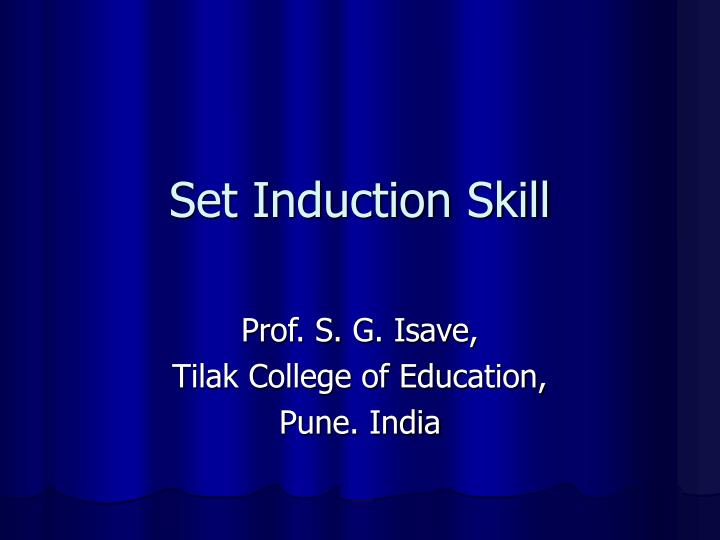 Set induction skill l.jpg