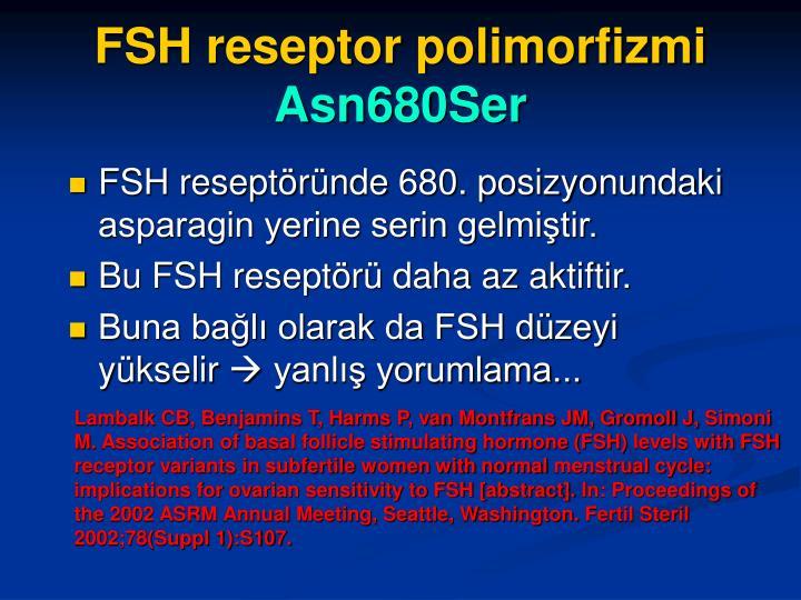 FSH reseptor polimorfizmi