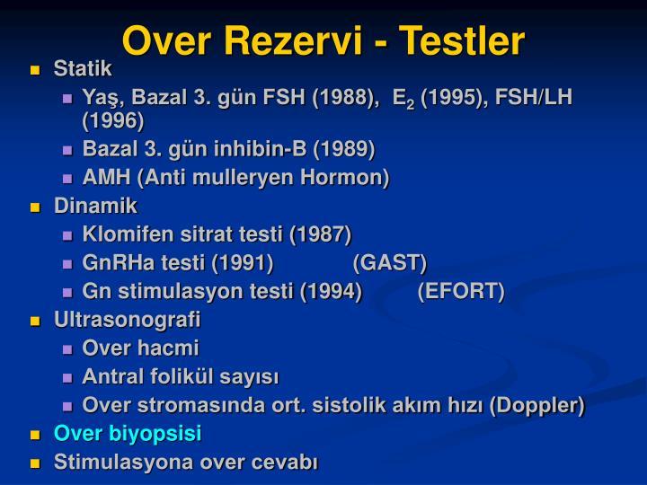 Over Rezervi - Testler