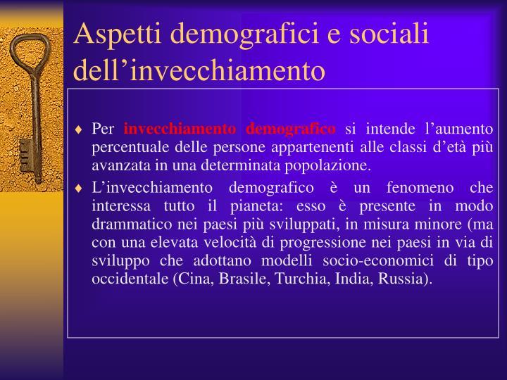 Aspetti demografici e sociali dell'invecchiamento