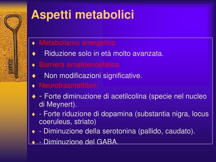 Aspetti metabolici