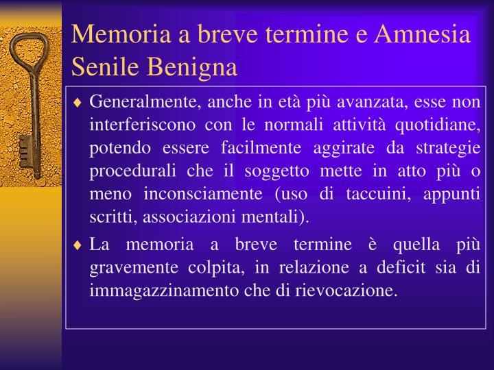 Memoria a breve termine e Amnesia Senile Benigna