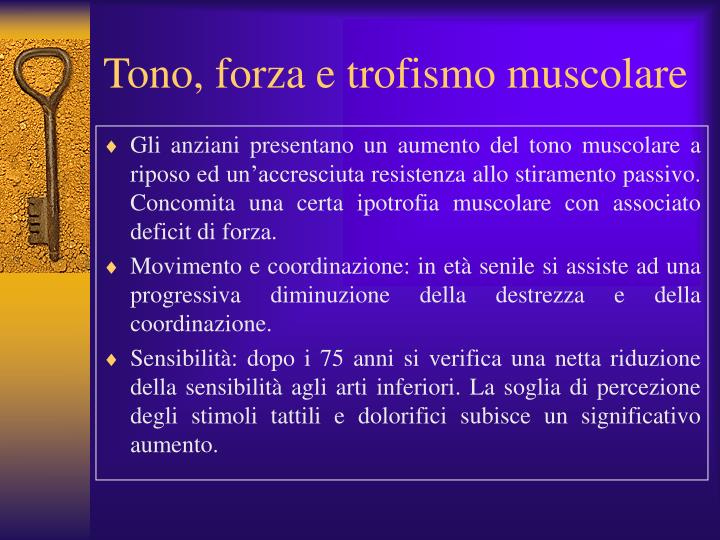Tono, forza e trofismo muscolare