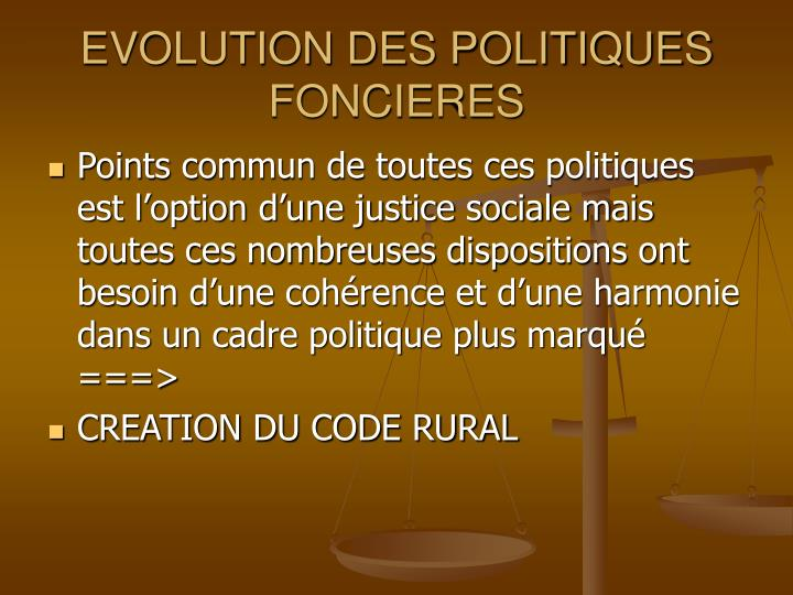 EVOLUTION DES POLITIQUES FONCIERES