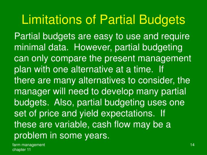 Limitations of Partial Budgets