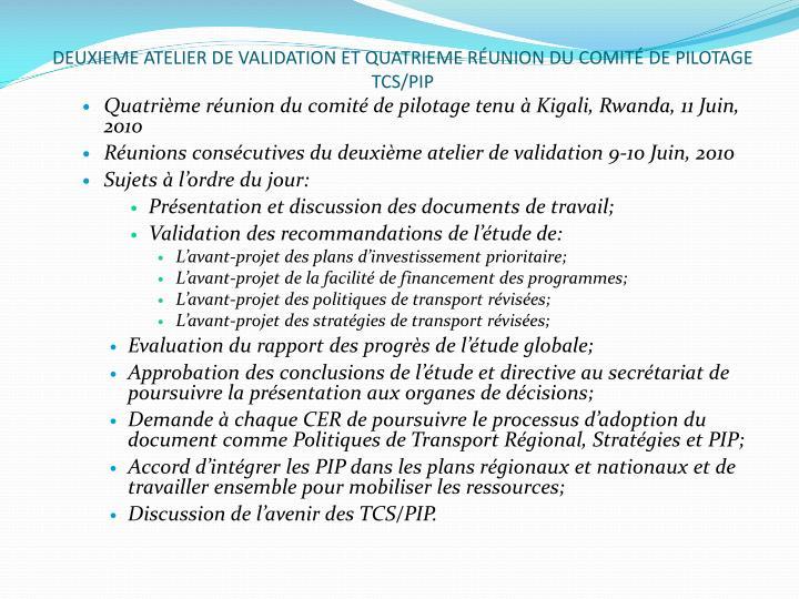 DEUXIEME ATELIER DE VALIDATION ET QUATRIEME RÉUNION DU COMITÉ DE PILOTAGE TCS/PIP