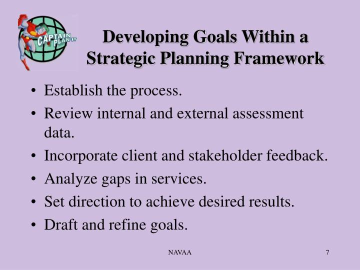 Developing Goals Within a Strategic Planning Framework