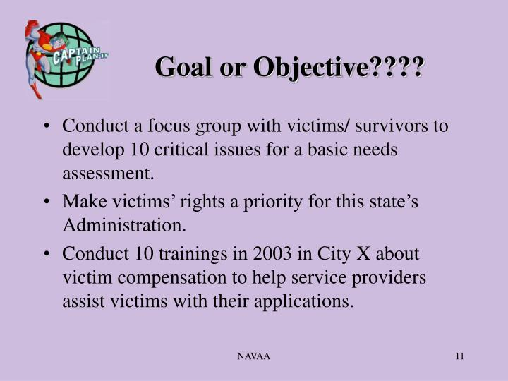 Goal or Objective????