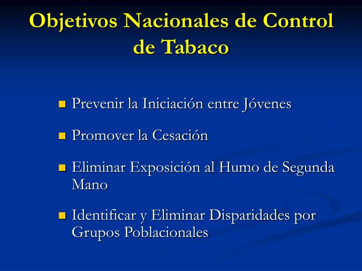 Objetivos Nacionales de Control de Tabaco