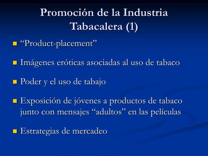 Promoción de la Industria Tabacalera (1)
