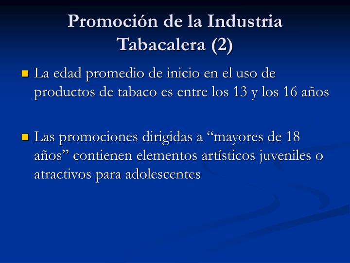 Promoción de la Industria Tabacalera (2)