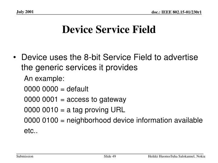 Device Service Field