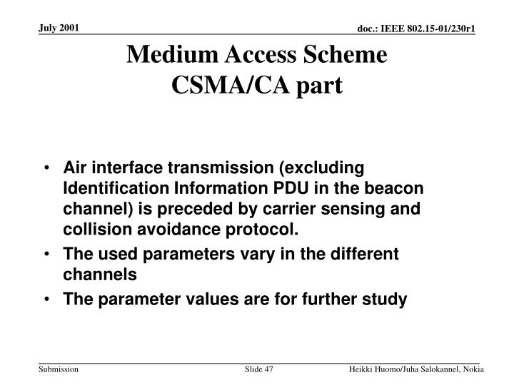 Medium Access Scheme